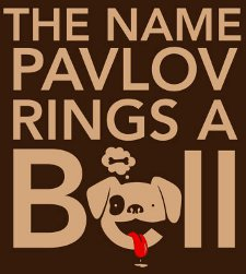 the name pavlov rings a bell t shirt The Name Pavlov Rings a Bell T Shirt