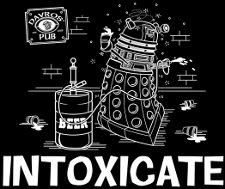 intoxicate t shirt Dr. Who Dalek Intoxicate T Shirt