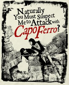 naturally you must suspect me to attack with capo ferro t shirt The Princess Bride Capo Ferro T shirt