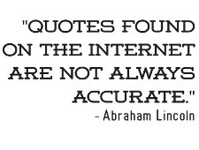 quotes found on the internet are not always accurate t shirt Abe Lincoln Quotes Found on the Internet are Not Always Accurate T Shirt