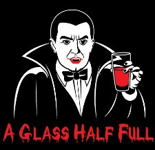 a glass half full t shirt Optimistic Vampire A Glass of Blood Half Full T Shirt