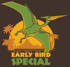 early bird special t shirt Pterodactyl Early Bird Special T Shirt