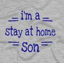 im a stay at home son t shirt The Hangover 2 Im a Stay at Home Son T Shirt