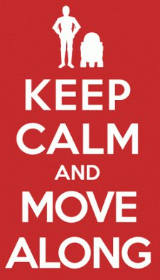 keep calm and move along t shirt Star Wars Keep Calm and Move Along T Shirt from Busted Tees
