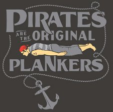 pirates are the original plankers t shirt Pirates are the Original Plankers T Shirt from Snorg Tees