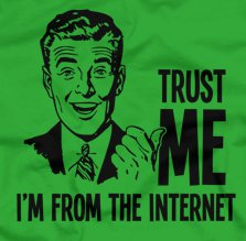 trust me im from the internet t shirt Trust Me Im From the Internet T Shirt from Five Finger Tees