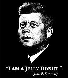 i am a jelly donut t shirt I Am a Jelly Donut JFK T Shirt