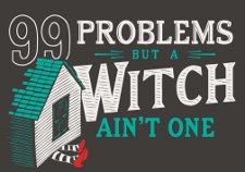 99 problems but a witch aint one t shirt Wizard of Oz Jay Z 99 Problems But a Witch Aint One T Shirt from Snorg Tees