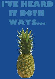 ive heard it both ways pineapple t shirt Psych Pineapple Ive Heard It Both Ways T Shirt from Red Bubble