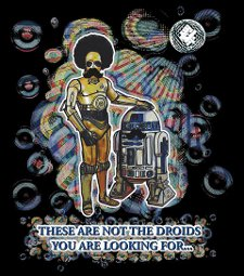 these are not the droids youre looking for t shirt Star Wars Disco These are Not the Droids Youre Looking For T Shirt from Red Bubble