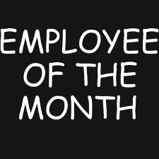 employee of the month t shirt Employee of the Month T Shirt from Big Time Teez