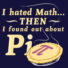 i hated math then i found out about pi t shirt I Hated Math Then I Found Out About Pi T Shirt from Snorg Tees