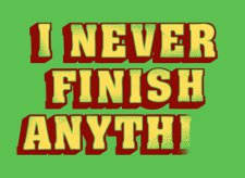 i never finish anything t shirt I Never Finish Anything T Shirt from Snorg Tees