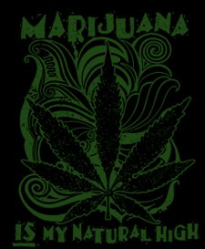 marijuana is my natural high t shirt Marijuana is My Natural High T Shirt from T Shirt Hell