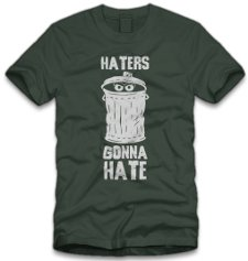 oscar the grouch haters gonna hate t shirt Sesame Street Oscar the Grouch Haters Gonna Hate T Shirt from Five Finger Tees