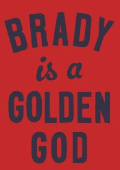 brady is a golden god t shirt Tom Brady is a Golden God T Shirt from Busted Tees
