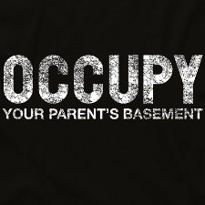 occupy your parents basement t shirt Occupy Your Parents Basement T Shirt from Look At Me Shirts