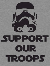 support our troops t shirt Star Wars Support Our Troops T Shirt from Busted Tees