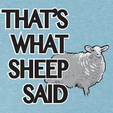 thats what sheep said t shirt The Office Thats What Sheep Said T Shirt from Look At Me Shirts