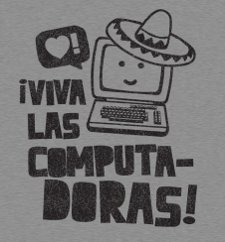 viva las computadoras t shirt Viva Los Computadoras T Shirt from Busted Tees
