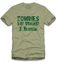 zombies eat brains so your safe t shirt Zombies Eat Brains So Youre Safe T Shirt from Five Finger Tees