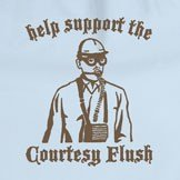 help support the courtesy flush t shirt Help Support the Courtesy Flush T Shirt from Sackwear