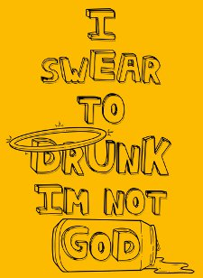 i swear to drunk im not god t shirt I Swear to Drunk Im Not God T Shirt from Deez Teez