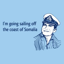 im going sailing off the coast of somalia t shirt Im Going Sailing Off the Coast of Somalia T Shirt from Rizzo Tees