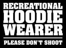 recreational hoodie wearer please dont shoot t shirt Trayvon Martin Recreational Hoodie Wearer Please Dont Shoot T Shirt from T Shirt Hell