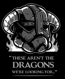 these arent the dragons were looking for t shirt Skyrim Star Wars These Arent the Dragons Were Looking For T Shirt from Snorg Tees