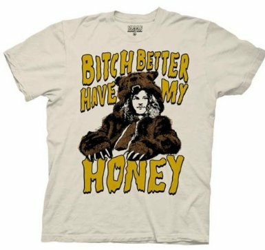 bitch better have my honey t shirt Workaholics Bitch Better Have My Honey T Shirt from TV Store Online