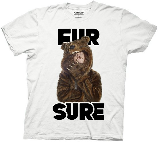 fur sure t shirt Workaholics Fur Sure T Shirt from TV Store Online