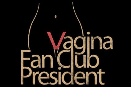 vagina fan club president t shirt Vagina Fan Club President T Shirt from T Shirt Hell