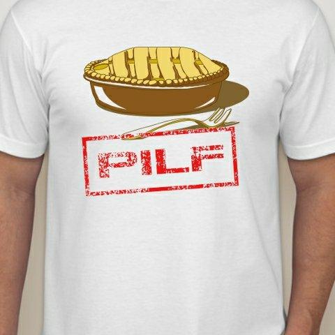 PILF t shirt PILF T Shirt