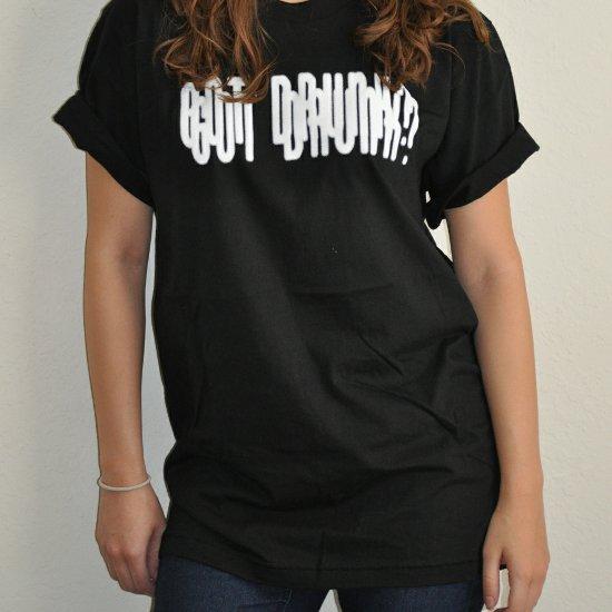got drunk t shirt Got Drunk T Shirt