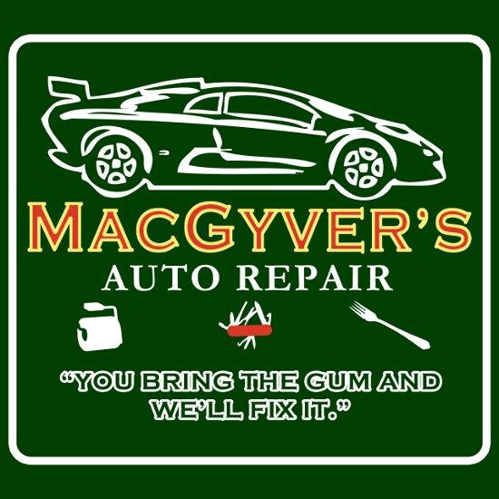 macgyvers auto repair t shirt MacGyvers Auto Repair T Shirt