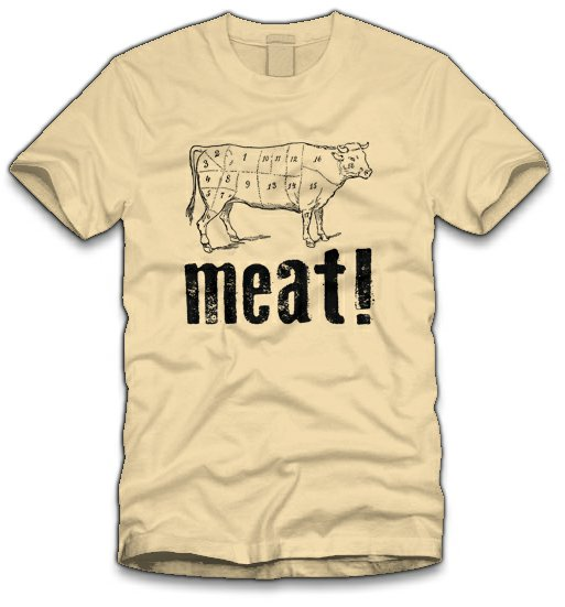 meat t shirt Meat T Shirt from Five Finger Tees