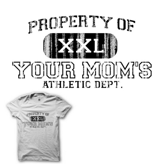 property of your moms atheletic department t shirt Momfia Tees: For All You Mothers