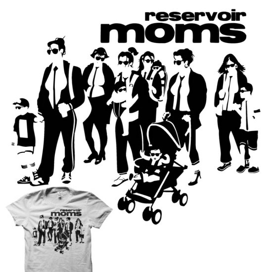 reservoir moms t shirt Momfia Tees: For All You Mothers