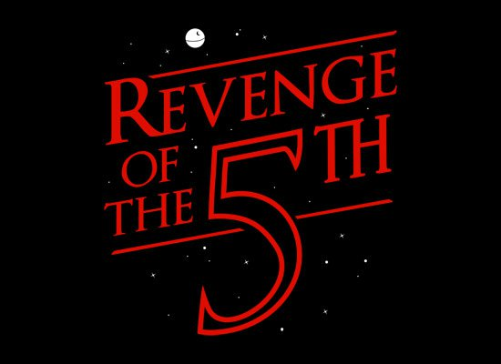 http://tshirtgroove.com/wp-content/uploads/2012/06/revenge-of-the-5th-t-shirt.jpg
