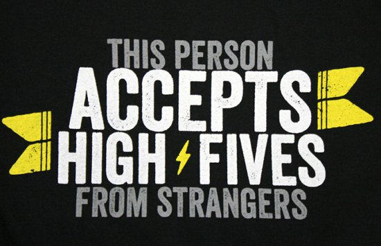 this person accepts high fives from strangers t shirt This Person Accepts High Fives From Strangers T Shirt