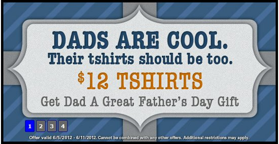 tshirt laundry fathers day sale 2012 TShirt Laundry Fathers Day Sale: $12 Tees