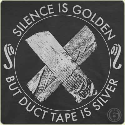 silence is golden but duct tape is silver t shirt Silence is Golden But Duct Tape is Silver T Shirt