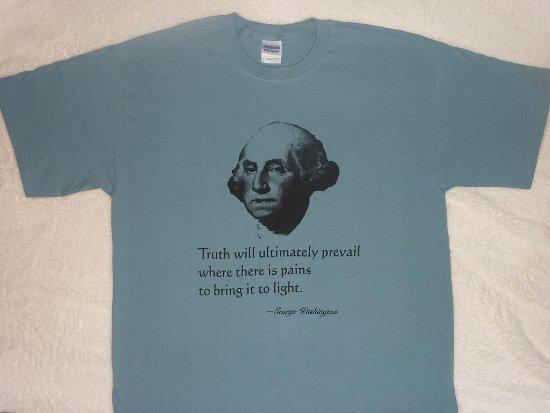 george washington quote t shirt George Washington Quote T Shirt