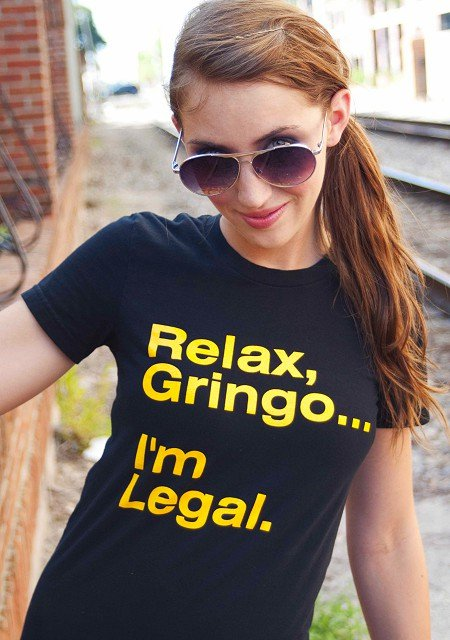 relax gringo im legal t shirt Ban T shirts: Shirt Shop Interview