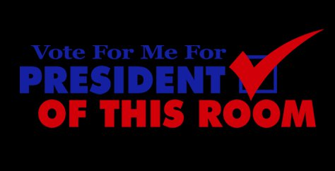 vote for me for president of this room t shirt Vote For Me For President Of This Room T Shirt