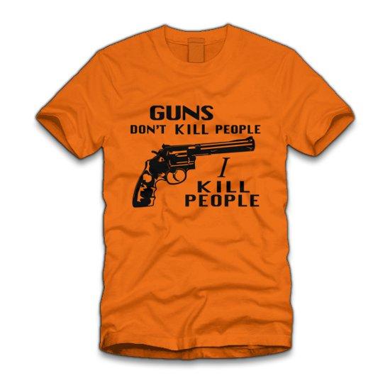 guns dont kill people i kill people t shirt Guns Dont Kill People I Kill People T Shirt