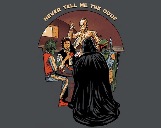 never tell me the odds t shirt Never Tell Me The Odds T Shirt