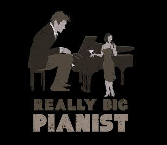really big pianist Really Big Pianist T Shirt