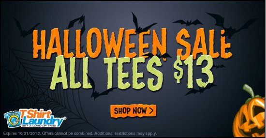 tshirt laundry halloween sale 2012 $13 Shirts for Halloween At Tshirt Laundry